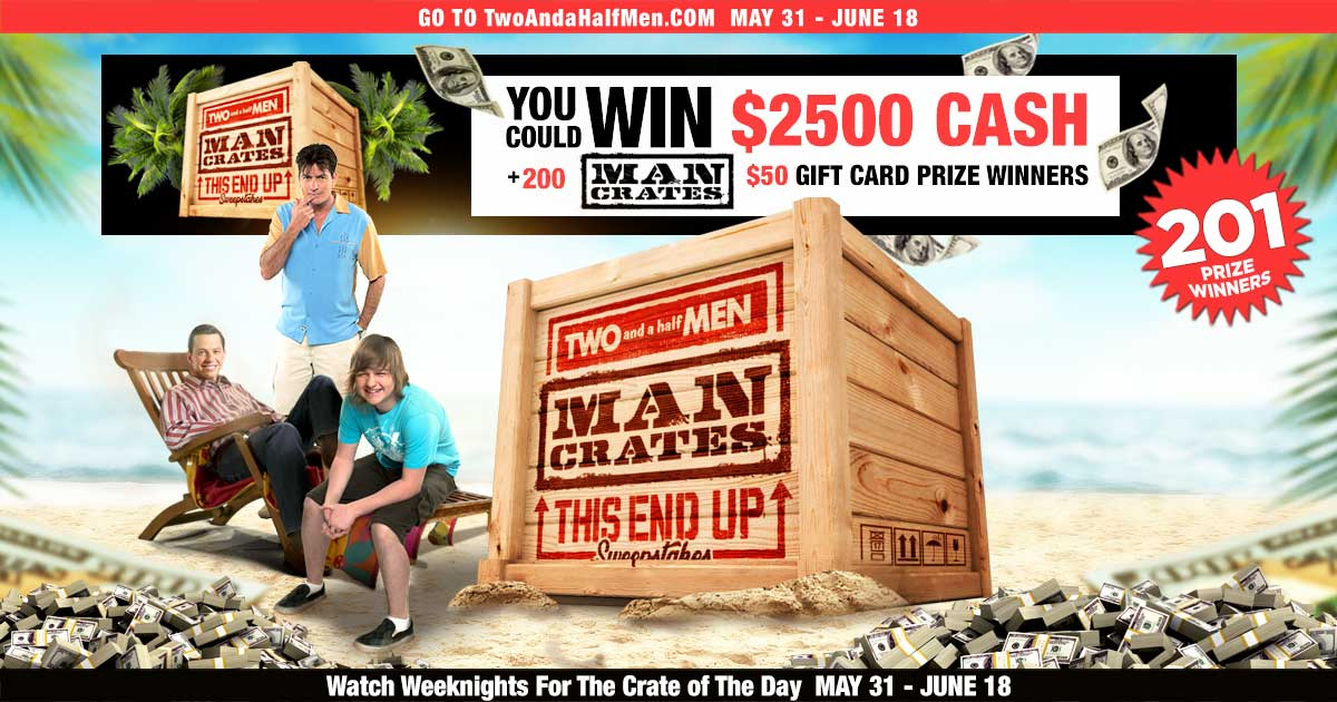 TWO AND A HALF MEN 'This End Up' Sweepstakes